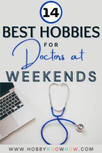 hobbies for doctors