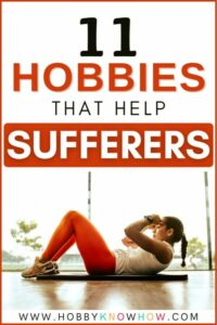hobbies for sufferers