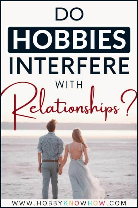 hobbies and relationships