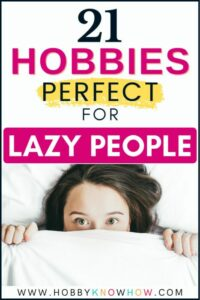 lazy people looking for hobbies