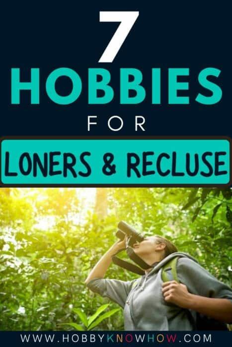 loners looking for hobbies