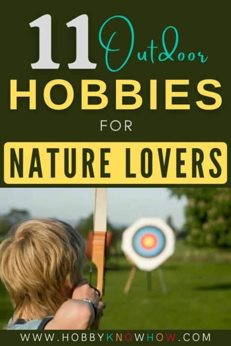 nature lovers hobbies