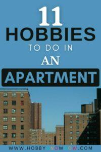 hobbies in apartments