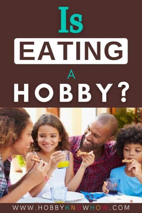 eating hobby