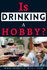 drinking hobby