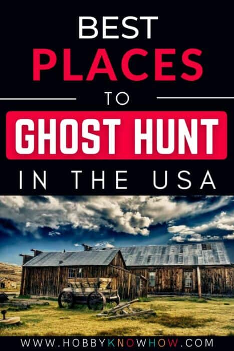 best places to ghost hunt usa