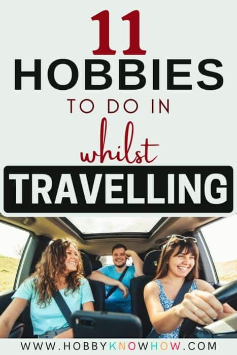 people looking for hobbies whilst travelling