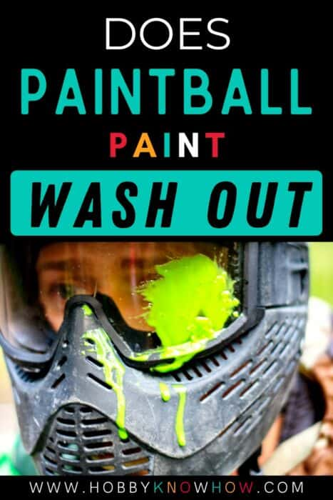 does paintball paint wash out