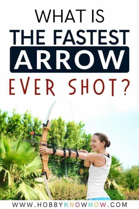 fastest arrow ever shot